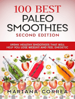 100 Best Paleo Smoothies Second Edition - Drink Healthy Smoothies That Will Help You Lose Weight and Feel Energetic