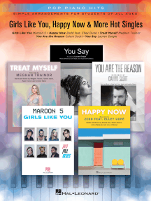Girls Like You, Happy Now & More Hot Singles: Pop Piano Hits Simple Arrangements for Students of All Ages