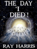 The Day I Died!