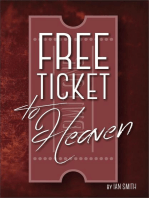 Free Ticket to Heaven