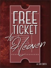 Free Ticket to Heaven