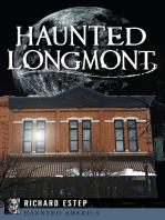 Haunted Longmont