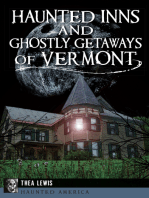 Haunted Inns and Ghostly Getaways of Vermont