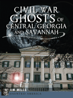 Civil War Ghosts of Central Georgia and Savannah