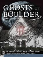 Ghosts of Boulder