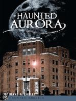 Haunted Aurora