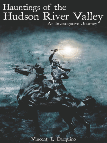 Hauntings of the Hudson River Valley: An Investigative Journey