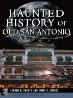 Haunted History of Old San Antonio