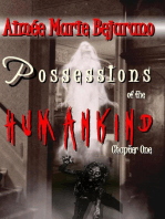 Possessions of the Human Kind Saga Chapter One