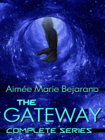 The Gateway Series- Complete Collection