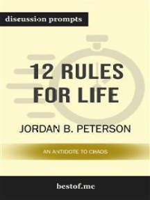 12 Rules for Life: An Antidote to Chaos: Discussion Prompts