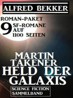 Roman-Paket Martin Takener – Held der Galaxis, 9 SF-Romane auf 1100 Seiten