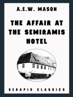 The Affair at the Semiramis Hotel (Serapis Classics)