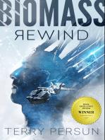 Biomass Rewind