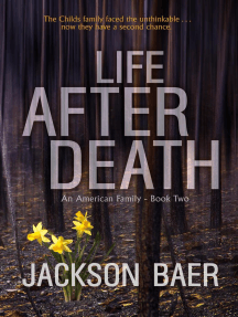 Life after Death: An American Family, #2
