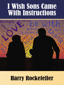 I Wish Sons Came With Instructions