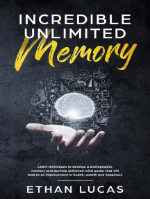 Incredible Unlimited Memory