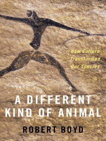 A Different Kind of Animal: How Culture Transformed Our Species