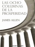 Las ocho columnas de la prosperidad