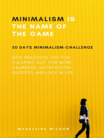Minimalism Is The Name Of The Game