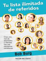 Tu lista ilimitada de referidos: Crea una red de asociados y clientes con tus contactos cotidianos