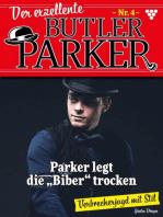 Der exzellente Butler Parker 4 – Kriminalroman