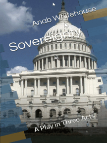 Sovereignty: A Play in Three Acts