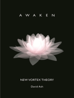 The New Vortex Theory: Awaken