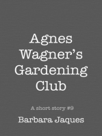 Agnes Wagner's Gardening Club