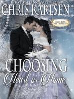 Choosing Heart or Home