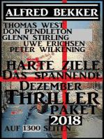 Harte Ziele - Das spannende Dezember Thriller Paket 2018 auf 1300 Seiten