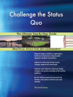Challenge the Status Quo The Ultimate Step-By-Step Guide