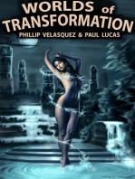 Worlds Of Transformation