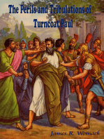 The Perils and Tribulations of Turncoat Paul