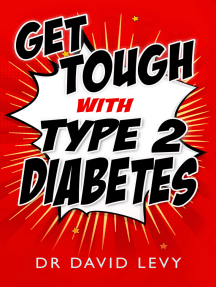 Get Tough with Type 2 Diabetes: Master your diabetes