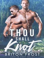Thou Shall Knot