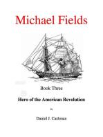 Michael Fields Book Three Hero of the American Revolution