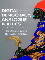 Digital Democracy, Analogue Politics: How the Internet Era is Transforming Politics in Kenya