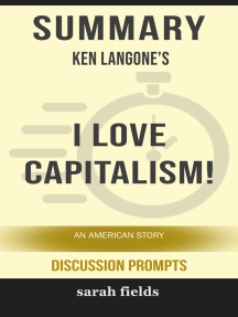 Summary: Ken Langone's I love Capitalism: An American Story
