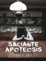Saciante apoteosis