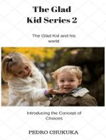 The Glad Kid 2