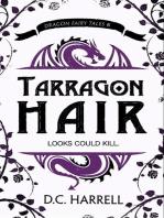 Tarragon Hair