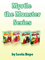 Myrtle the Monster Series