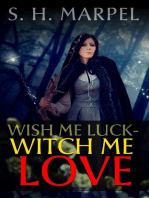Wish Me Luck, Witch Me Love