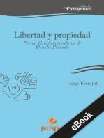 Libertad y propiedad: Por un Constitucionalismo de Derecho Privado
