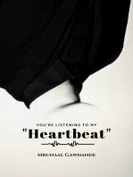 """You're Listening To My """"Heartbeat"""""""