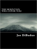 The Mountain Will Cover You