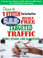 Discover the 1 System that Can Send Over 950,000,000+ Highly Free Targeted Traffic Without Spending A Dime On Advertising: