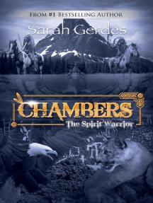Chambers: The Spirit Warrior: Chambers Series