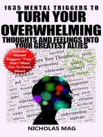 1635 Mental Triggers to Turn Your Overwhelming Thoughts and Feelings into Your Greatest Allies
